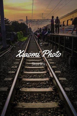 Xiaomi Photo Stories