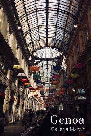 Genoa Galleria Mazzini