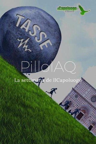 PillolAQ La settimana de IlCapoluogo