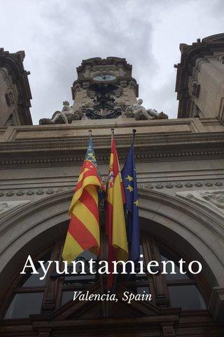 Ayuntamiento Valencia, Spain