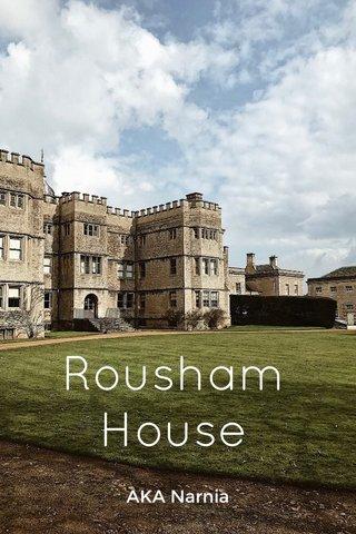 Rousham House AKA Narnia