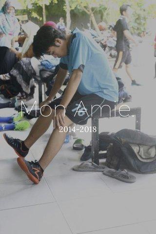 Mon Amie. 2014-2018