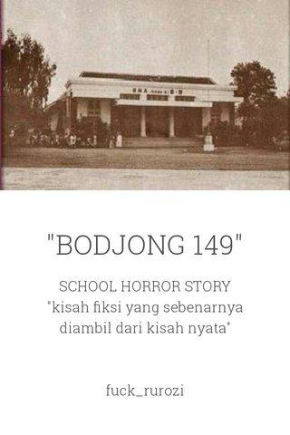 """""""BODJONG 149"""""""
