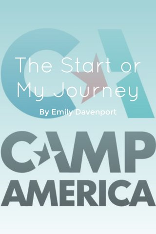 The Start or My Journey By Emily Davenport