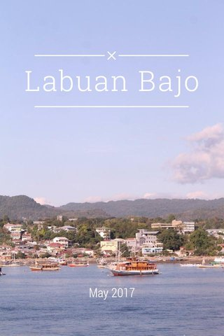 Labuan Bajo May 2017