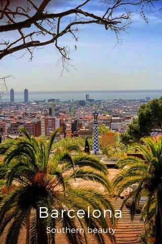 Barcelona Southern beauty