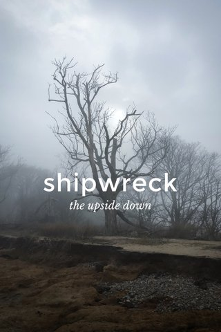 shipwreck the upside down