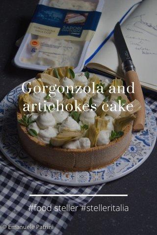 Gorgonzola and artichokes cake #food steller #stelleritalia