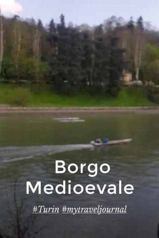 Borgo Medioevale #Turin #mytraveljournal