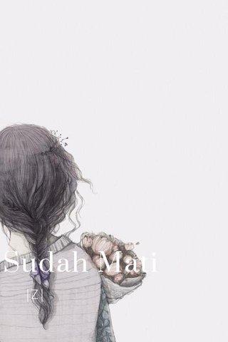Sudah Mati |Z|