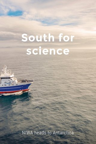 South for science NIWA heads to Antarctica