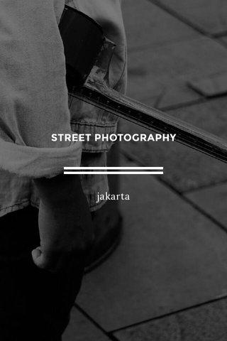 STREET PHOTOGRAPHY jakarta