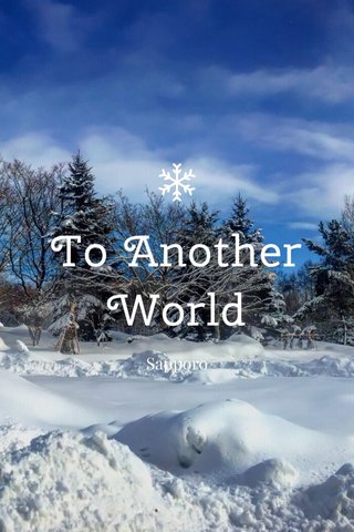 To Another World Sapporo