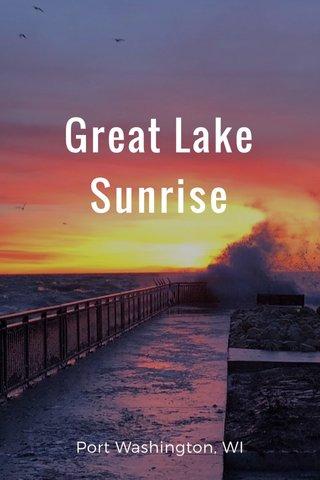 Great Lake Sunrise Port Washington, WI