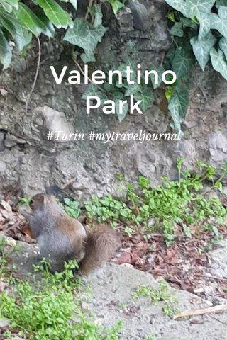 Valentino Park #Turin #mytraveljournal