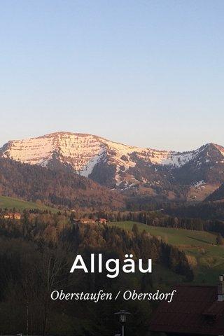 Allgäu Oberstaufen / Obersdorf