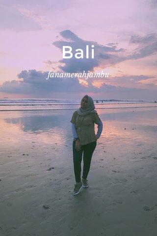 Bali fanamerahjambu