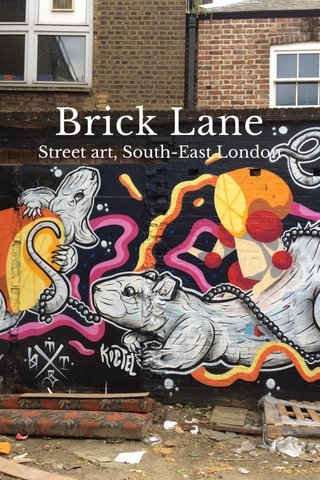 Brick Lane Street art, South-East London