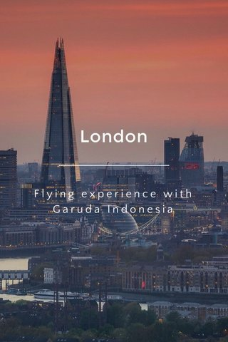 London Flying experience with Garuda Indonesia