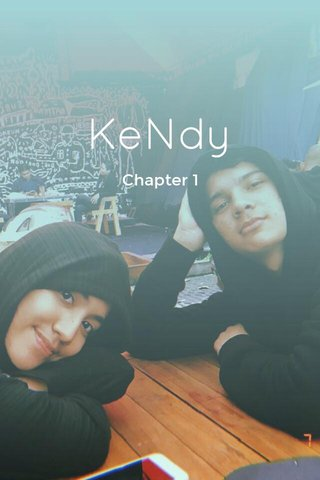 KeNdy Chapter 1