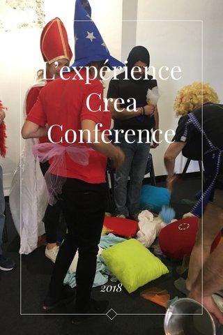 L'expérience Crea Conference 2018