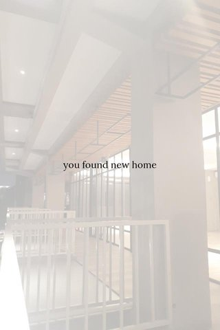 you found new home