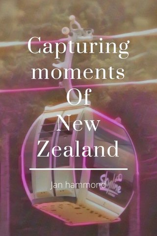 Capturing moments Of New Zealand Jan hammond