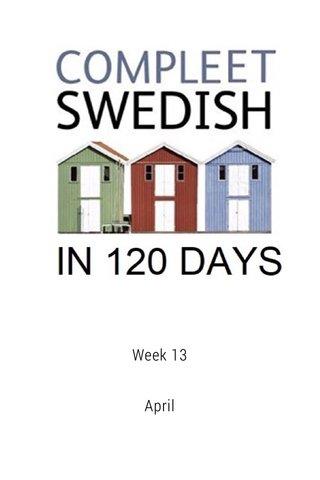 Week 13 April