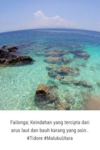 Failonga; Keindahan yang tercipta dari arus laut dan bauh karang yang asin.. #Tidore #MalukuUtara