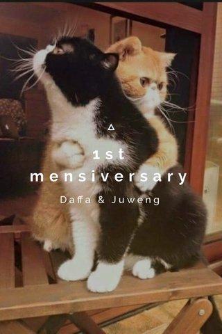 1st mensiversary Daffa & Juweng
