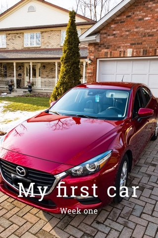 My first car Week one