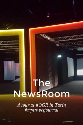The NewsRoom A tour at #OGR in Turin #mytraveljournal