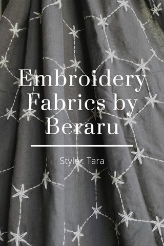 EmbroideryFabrics by Beraru Style : Tara