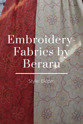 Embroidery- Fabrics by Beraru Style: Bloom