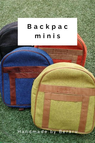 Backpac minis Handmade by Beraru