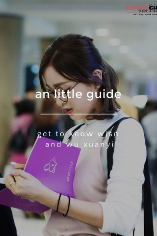 an little guide get to know wjsn and wu xuanyi