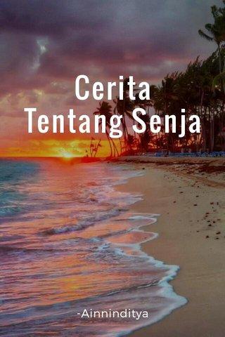 Cerita Tentang Senja -Ainninditya