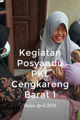 Kegiatan Posyandu PKL Cengkareng Barat 1 Bulan April 2018