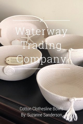 Waterway Trading Company Cotton Clothesline Bowls By: Suzanne Sanderson