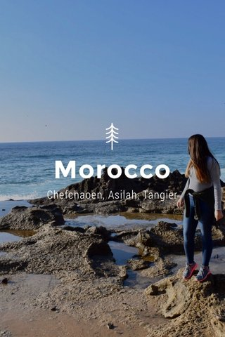 Morocco Chefchaoen, Asilah, Tangier