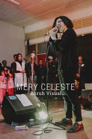 MERY CELESTE Buruh Visual