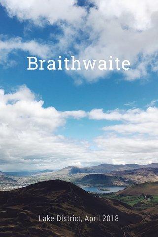 Braithwaite Lake District, April 2018