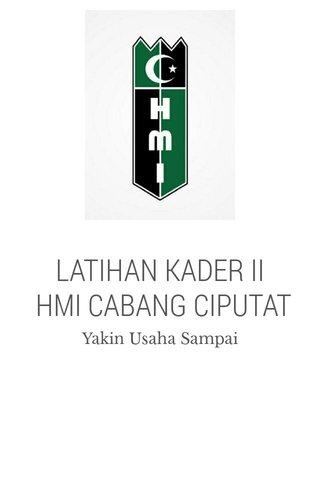 LATIHAN KADER II HMI CABANG CIPUTAT 2017