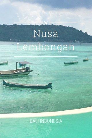 Nusa Lembongan BALI INDONESIA