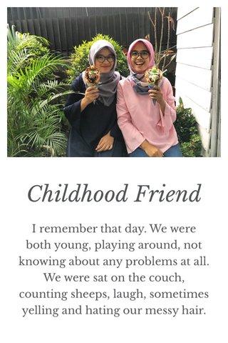 Childhood Friend