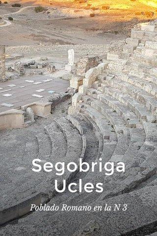 Segobriga Ucles Poblado Romano en la N 3