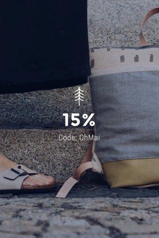 15% Code: OhMai