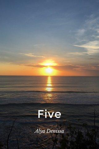 Five Alya Denissa
