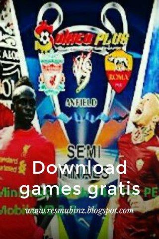 Download games gratis www.resmubinz.blogspot.com