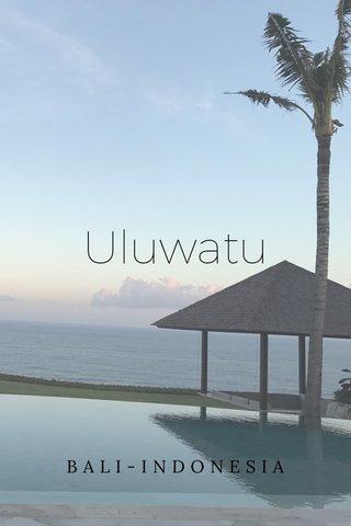 Uluwatu BALI-INDONESIA